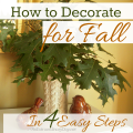 How to decorate for fall in 4 easy and doable steps - anextraordinaryday.net