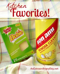 Kitchen Favorites :: Bon Ami & Dobie :: AnExtrordinaryDay
