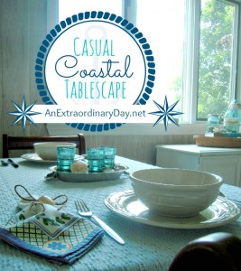Casual Coastal Tablescape :: AnExtraordinaryDay.net