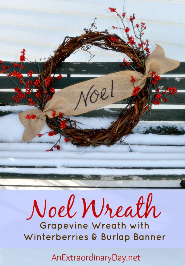 Woodland Grapevine and Winterberry Noel Wreath :: 12 Days of Christmas :: AnExtraordinaryDay.net