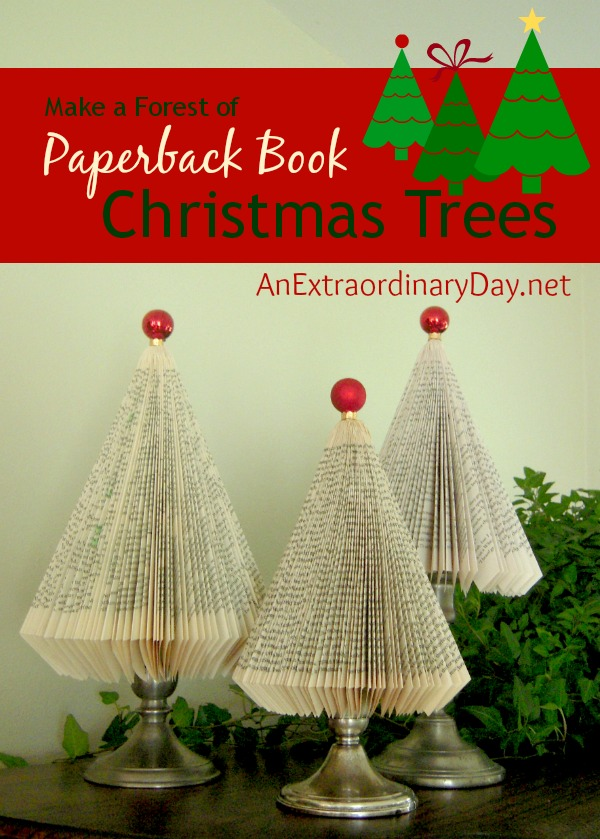 Make Paperback Christmas Trees :: AnExtraordinaryDay.net