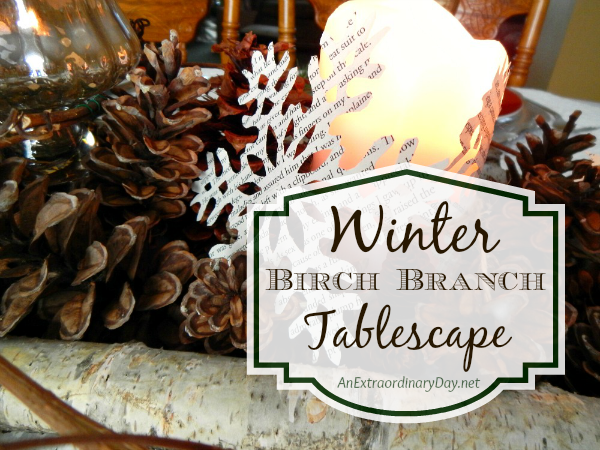 Celebrate winter with a birch branch winter woodland tablescape from AnExtraordinaryDay.net