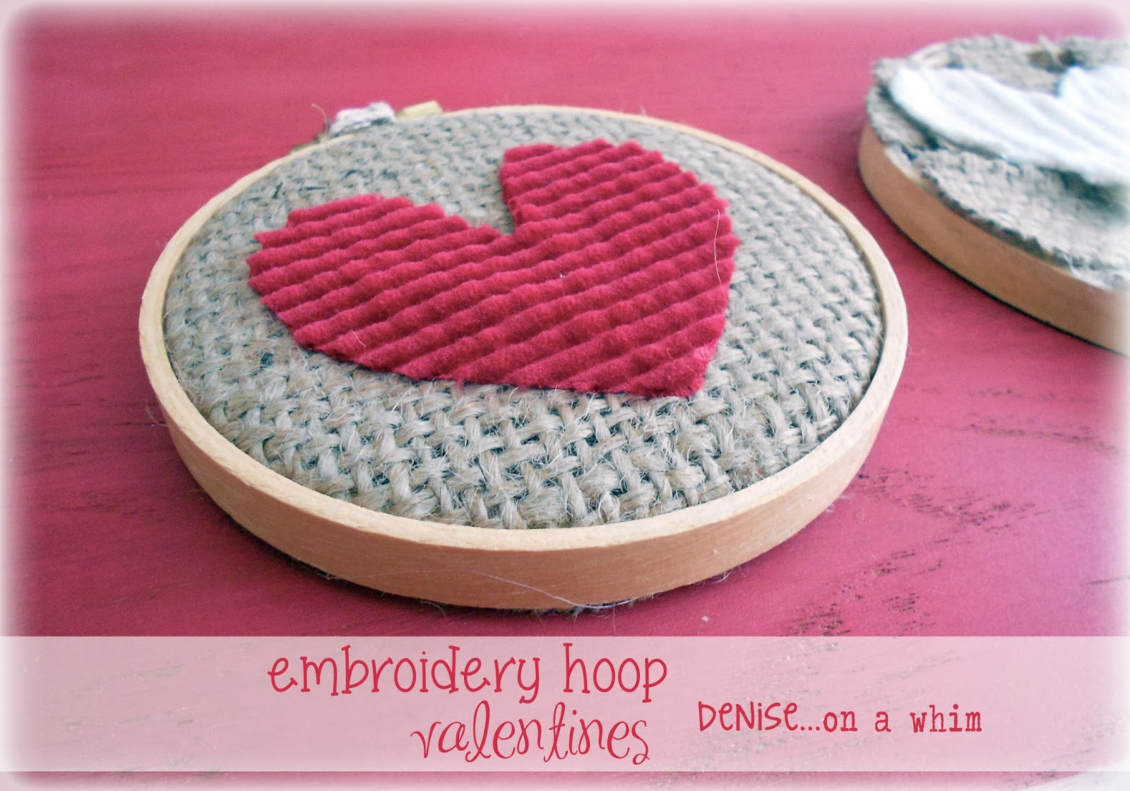 Embroidery Hoop Valentines created by Denise on Whim.com :: Featured on Project Inspire{d} at AnExtraordinaryDay.net