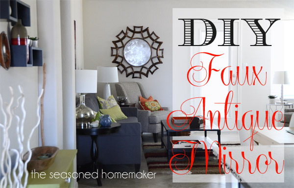 DIY Antiqued Glass Mirror by the Seasoned Homemaker :: Featured on Project Inspire{d} at AnExtraordinaryDay.net