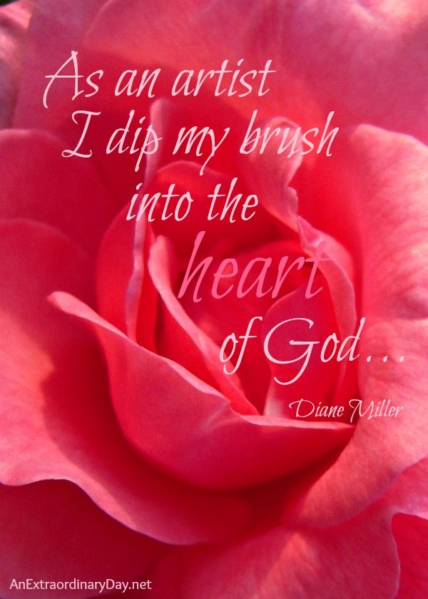"#Printable  #Quote ""As an artist I dip my brush into the heart of God"" :: AnExtraordinaryDay.net"