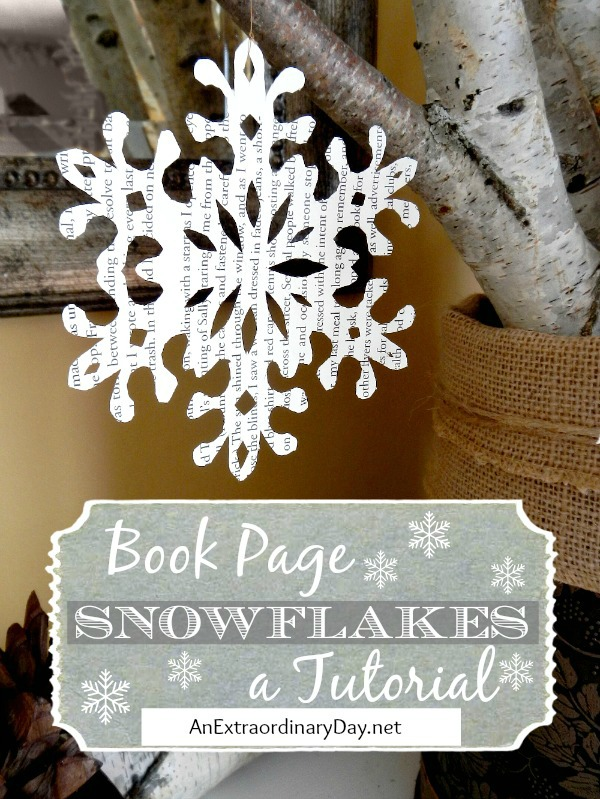 Book page snowflakes tutorial is a Top 10 Posts for 2014 at AnExtraordinaryDay.net