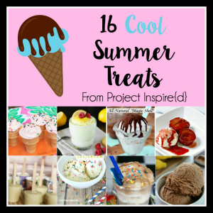 16 Cool Summer Treat Recipes - delicious froze and more desserts and more!