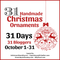31 Handmade Christmas Ornaments - 31 Days - October 1-31 - AnExtraordinaryDay.net