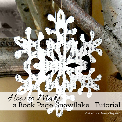How to Make a Book Page Snowflake - Tutorial - AnExtraordinaryDay.net