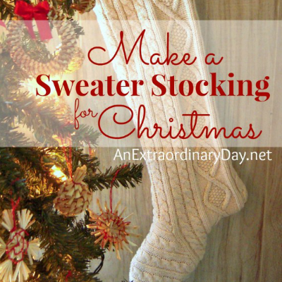 How to Make a Sweater Stocking for Christmas - AnExtraordinaryDay.net