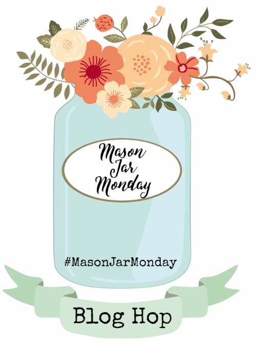 Join us for Mason Jar Monday! Monthly you'll be inspired with seasonal ideas for decor, storage, gift-giving, recipes and more!