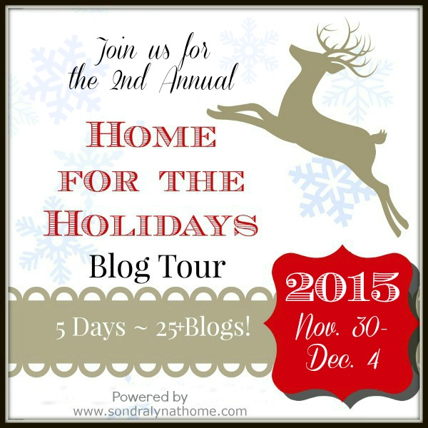 Home for the Holidays 2015 - SondraLyn at Home - AnExtraordinaryDay.net