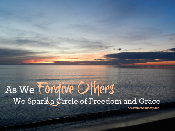 As We Forgive Others We Spark a Circle of Freedom and Grace