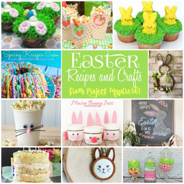 Yummy Recipes and Cute Crafts for Easter to Make Your Day Special from Project Inspire{d}