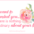 I want to remind you... there is nothing ordinary about your life. AnExtraordinaryDay.net