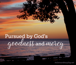 Did you know that you are pursued by goodness? | JoyDay!