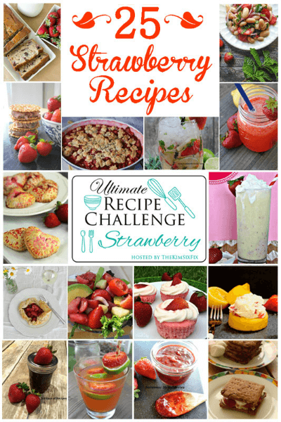 Check out these Delicious Strawberry Recipes from the Ultimate Recipe Challenge at AnExtraordinaryDay.net