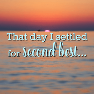 That day I settled for second best… | JoyDay!