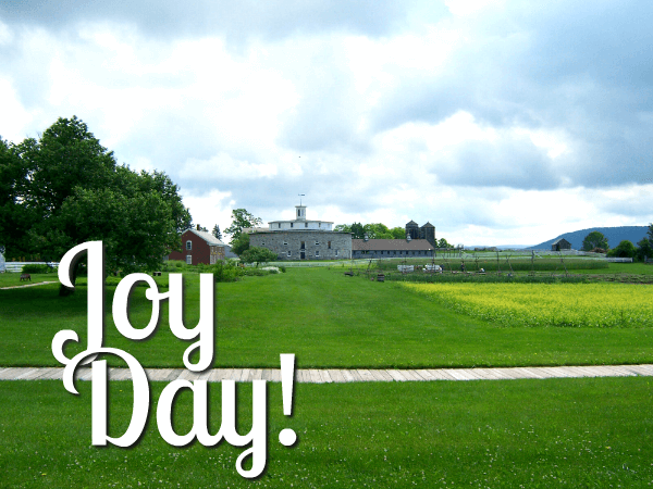 JoyDay! Devotional | Images from Hancock Shaker Village in Hanover MA - featured at AnExtraordinaryDay.ne