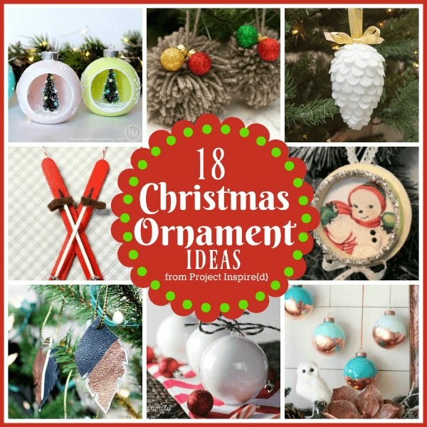 Easy to Make Christmas Ornaments ~ 18 Ways ~ From Project Inspire{d} and featured at AnExtraordinaryDay.net