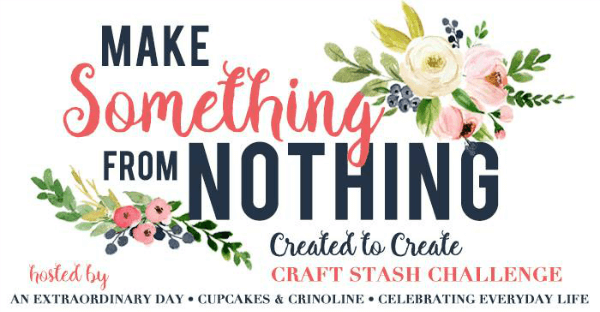 Make Something from Nothing - Created to Create - Monthly Challenge