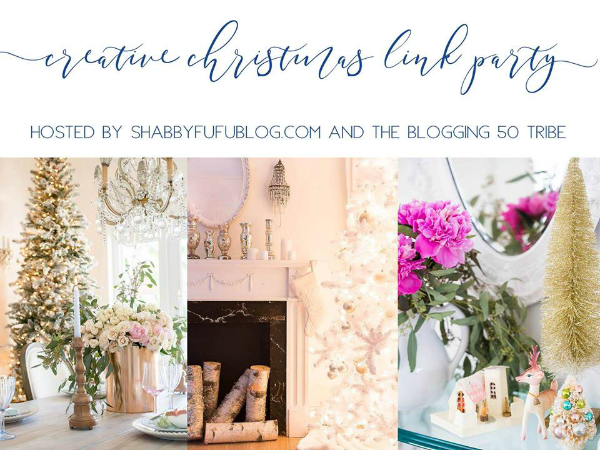 Creative Christmas Link Party - Blogging Fifty Tribe